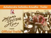 Azhahendra Sollukku Amudha - Official Trailer HD | Orange Music