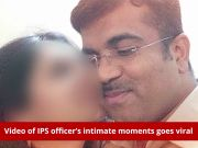 Bengaluru affair: IPS officer shown the door after leaked video