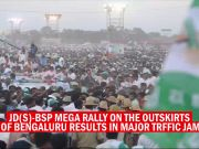 Bengaluru: JD(S)-BSP mega rally results in major traffic jam
