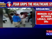 Bihar: Health workers, police attacked by mob in Munger