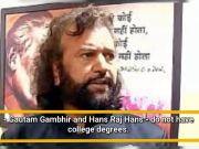 BJP's Gambhir and Hans Raj Hans hold no college degrees