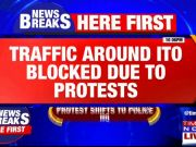 CAA protests: Traffic around ITO blocked