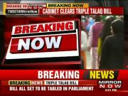 Cabinet nod to triple talaq bill