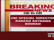 CBI books Special Director Rakesh Asthana in bribery scandal