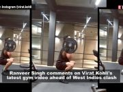 Check out Ranveer Singh's reaction on Virat Kohli's latest workout video