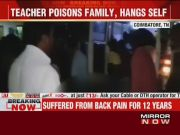Coimbatore: Teacher poisons family, hangs self