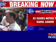 Congress chief Rahul Gandhi gets EC notice for violating poll code with 'NYAY' poster in Amethi
