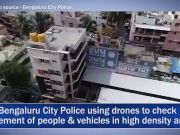 Coronavirus spread: Bengaluru City Police using drones to monitor lockdown
