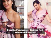 Deepika Padukone or Katrina Kaif, who wore it better?