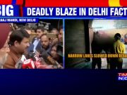 Delhi fire: BJP to give Rs 5 lakh compensation, announces Manoj Tiwari