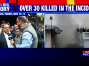 Delhi fire: Death toll rises to 43 in Anaj Mandi incident
