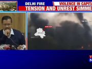 Delhi violence: Will meet HM Amit Shah to discuss police inaction, says Kejriwal