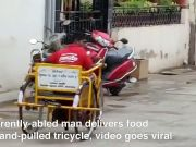 Differently-abled man delivers food on hand-pulled tricycle, video goes viral
