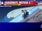 Donald Trump arrives in Delhi for last leg of his India visit