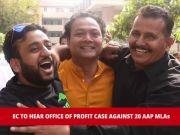EC to hear office of profit case against AAP MLAs