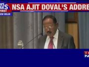 """ Either you are better than your adversaries or you're not there at all"": NSA Ajit Doval"