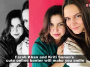 Farah Khan and Kriti Sanon's cute online banter is all about food and foodies!