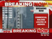 Fire breaks out 22-storey commercial building in Mumbai's Andheri