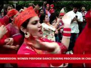 Ganpati immersion: Women devotees perform dance during procession in Chandigarh