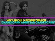 Gippy Grewal-Sargun Mehta share why 'Chandigarh Amritsar Chandigarh' is a must watch!