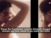 I was asked to make some changes on my body, unnaturally, says 'Pyaar Ka Punchama' actress Sonnalli Seygall