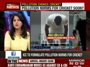 ICC to formulate pollution norms for cricket
