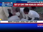 Illegal mining: Mafia attacks locals, UP cops turn headless chickens