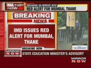 IMD issues red alert for Mumbai, Thane