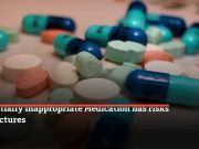 Inappropriate medication linked to higher risk of fractures & mortality