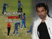 Ind vs Pak 2015 WC: Ajaz Khan warns Pakistan