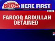 J&K: Farooq Abdullah's kin detained during protest march