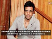 Jaaved Jaaferi: Diverse opinions should co-exist in an ideal democracy