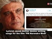 Javed Akhtar 'shocked' to find his name on 'PM Narendra Modi' biopic poster, denies writing songs for the film