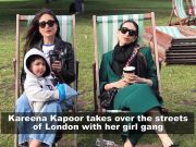 Kareena Kapoor Khan enjoys with her girl gang in London