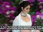 Kareena Kapoor Khan opens up on how Saif Ali Khan asked her mother's permission to let them move in together