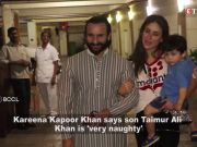 Kareena Kapoor Khan reveals Taimur is exactly like his father Saif Ali Khan
