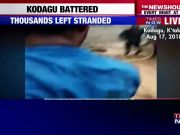 Karnataka rains: Thousands stranded in flood-hit Kodagu