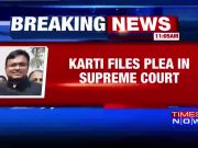 Karti Chidambaram files plea in SC, seeks stay on ED summons