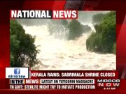 Kerala floods: Sabarimala shrine closed as Pampa river overflows