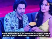 Koffee With Karan 6: Varun Dhawan and Katrina Kaif pose with 'Koffee' mugs