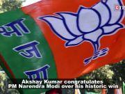 Lok Sabha polls 2019: Akshay Kumar congratulates PM Narendra Modi over his historic win