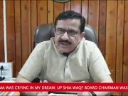 Lord Rama came in my dream and was crying: UP Shia Waqf Board chief Waseem Rizvi