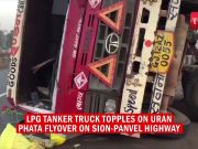 LPG tanker truck topples on Uran phata flyover on Sion-Panvel highway