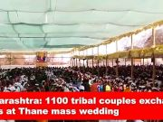 Maharashtra: 1100 tribal couples exchange vows at Thane mass wedding