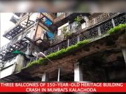 Major tragedy averted after 150-year-old building crashed in Mumbai's Kalaghoda