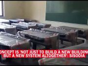 Manish Sisodia inaugurates first 'school of excellence' in Dwarka