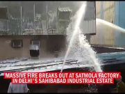 Massive fire at Delhi factory; IAF firefighters rush to douse the flames