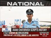Meet Flying Officer Avani Chaturvedi, first Indian woman to fly fighter aircraft solo