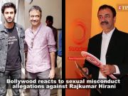 #MeToo: Bollywood reacts to sexual misconduct allegations against Rajkumar Hirani