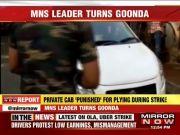 MNS leader breaks windshield of Mumbai cab